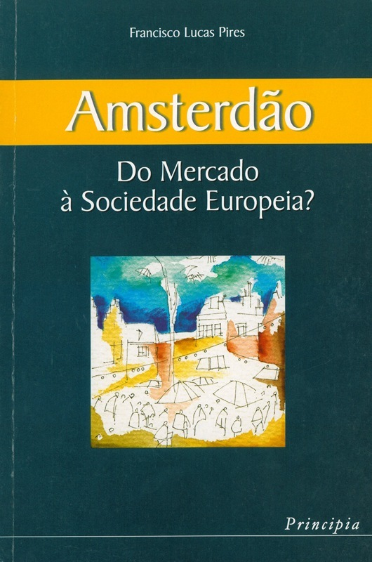 Amsterdão - Do Mercado à Sociedade Europeia? - OUTLET