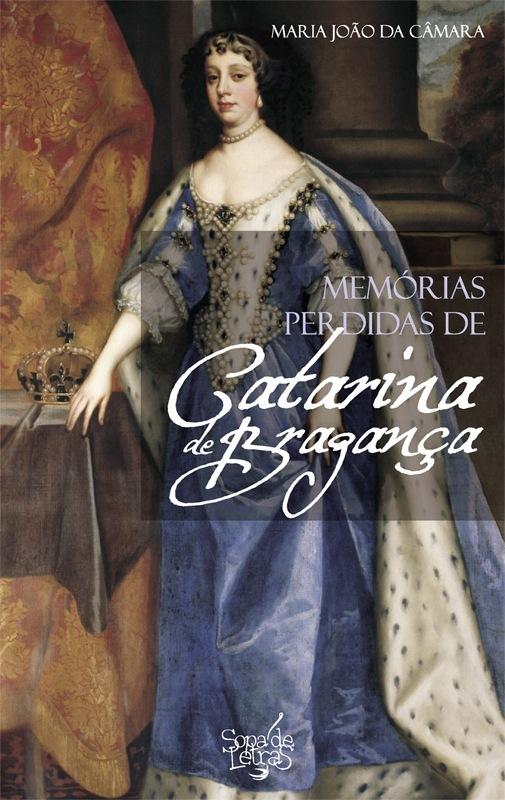 Memórias Perdidas de Catarina de Bragança - OUTLET