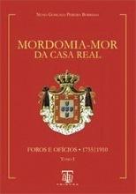 Mordomia-Mor da Casa Real - Vol1 - OUTLET