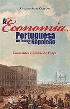 A Economia Portuguesa no Tempo de Napoleão