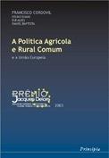 A Política Agrícola e Rural Comum e a União Europeia