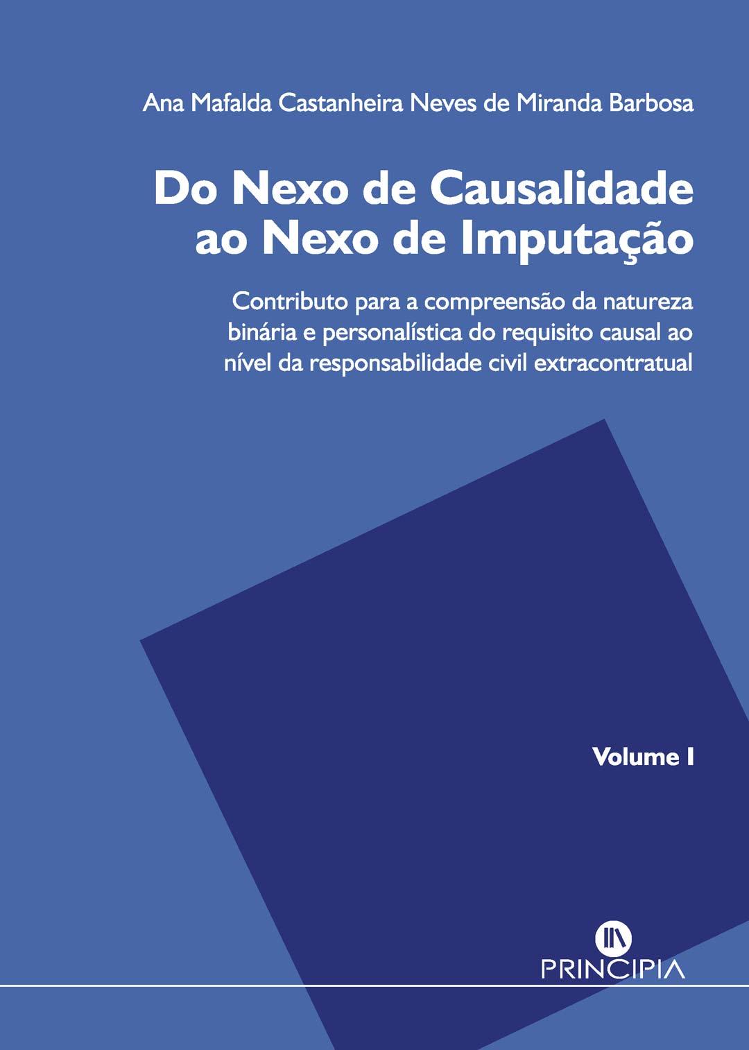 Do Nexo de Causalidade ao Nexo de Imputação - 2 volumes