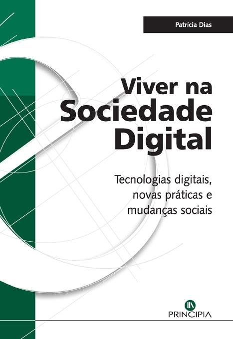 Viver na Sociedade Digital