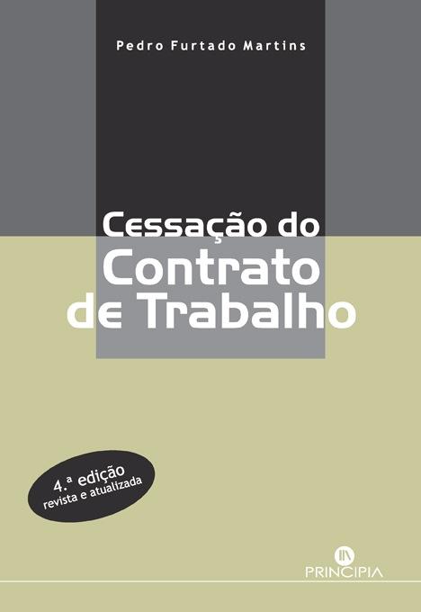 Cessação do Contrato de Trabalho- 4ª Ed.