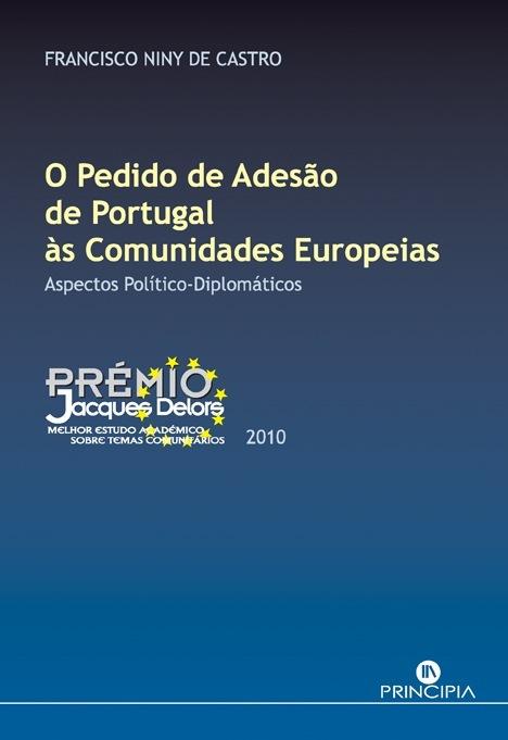 O Pedido de Adesão de Portugal às Comunidades Europeias - OUTLET