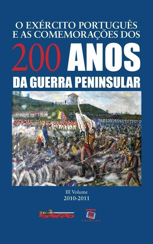 O Exército Português Comemorações 200 Anos VOLIII
