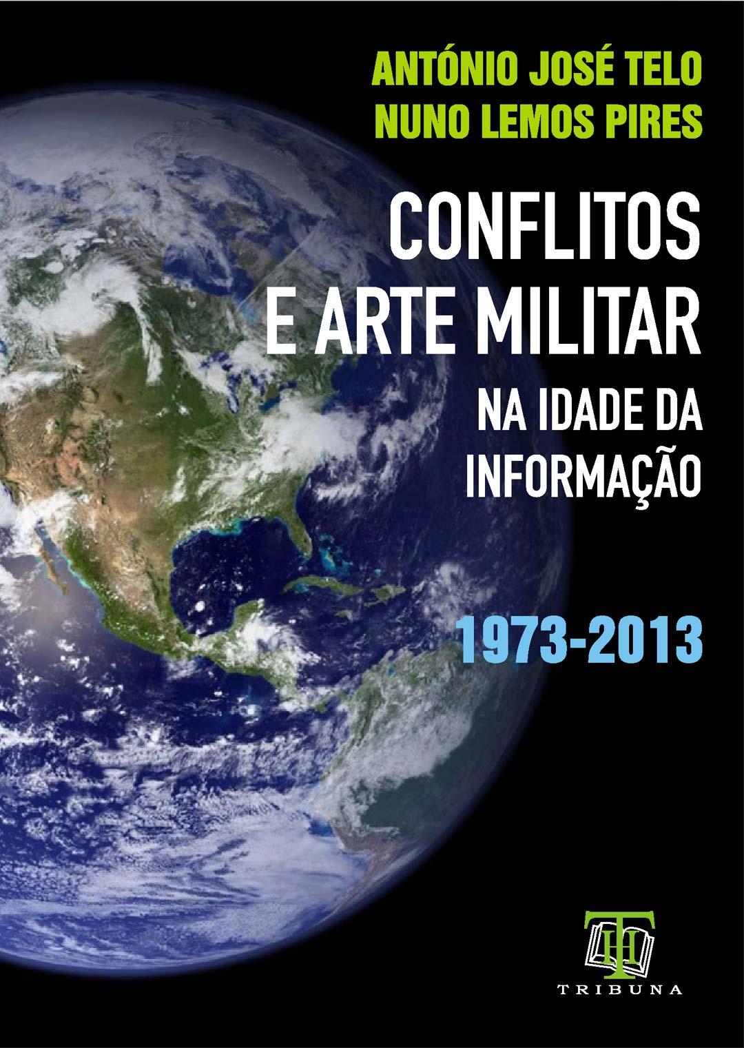 Conflitos e Arte Militar na Idade da Informação
