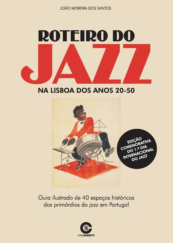 Roteiro do Jazz na Lisboa dos anos 20-50