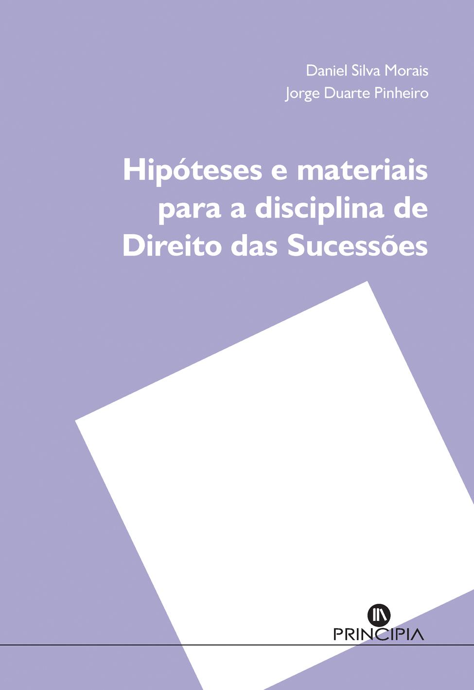 Hipóteses e Materiais para a Disciplina de Direito das Sucessões