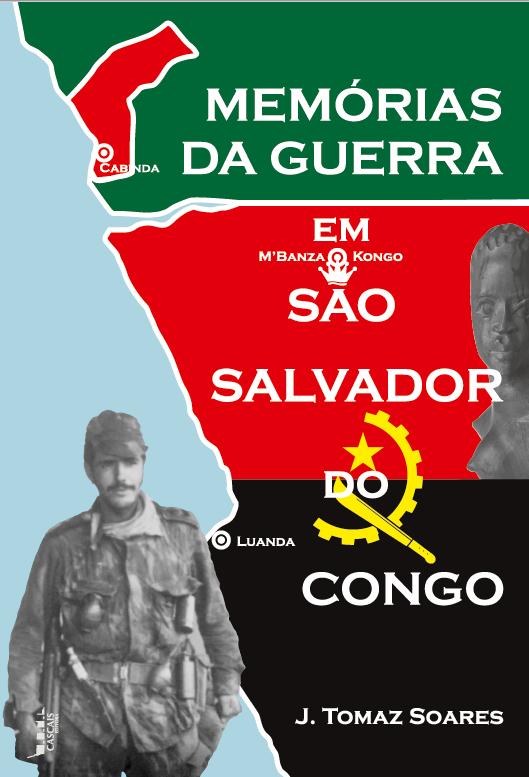 Memórias de Guerra em São Salvador do congo